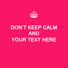Memes name pictures - Dont Keep Calm