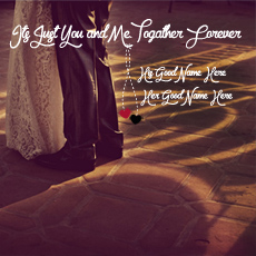 Love name pictures - Its Just You and Me