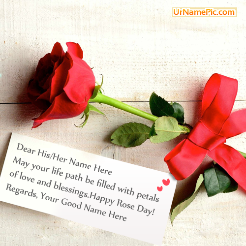 Design your own names of Best Rose Day Greeting