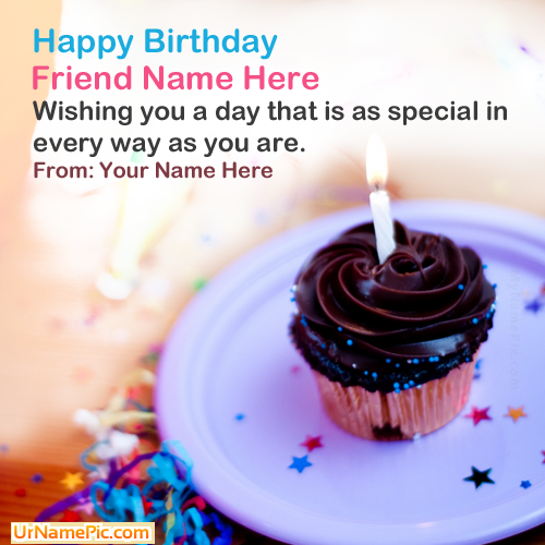 Design Your Own Names Of Friend Birthday Wish