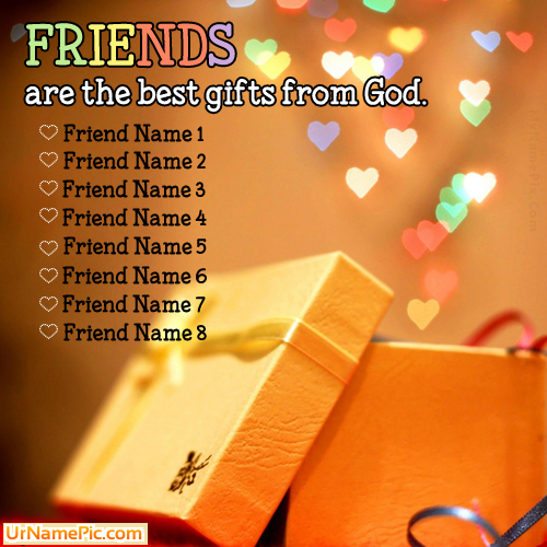 Design your own names of Friends Are Gift