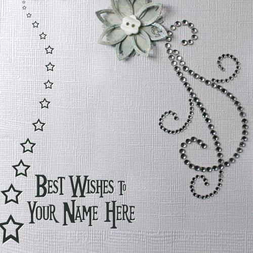 Design your own names of Best Wishes to You