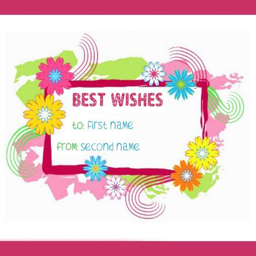 Design your own names of Best Wishes