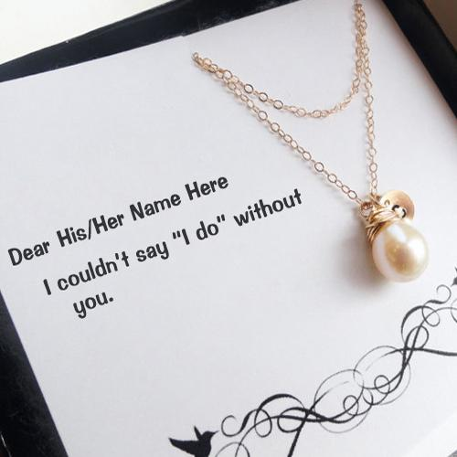 Design your own names of I could not say I do without you