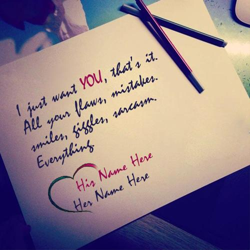 Design your own names of I Just Want You Love Note