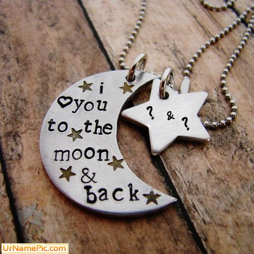 Design your own names of Moon and Star