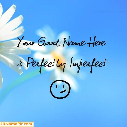 Design your own names of Perfectly Imperfect