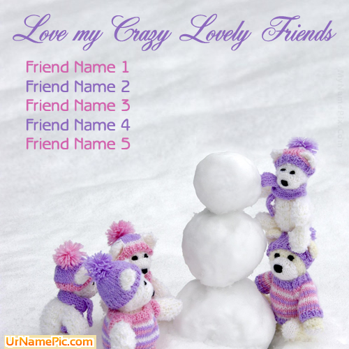 Design your own names of Love Crazy Friends