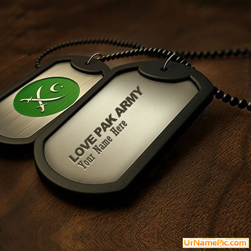 Design your own names of Pak Army Dogtag